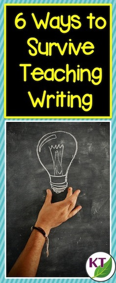 Teaching writing can be tough, but it doesn't have to be! Save your sanity & time with 6 tips to survive - even thrive - when teaching writing! Click through to the blog post now!