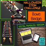 Click here for the digital version of the Halloween Activity & STEM Challenge: Bone Bridge