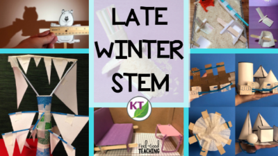 Late Winter STEM Challenge Activities